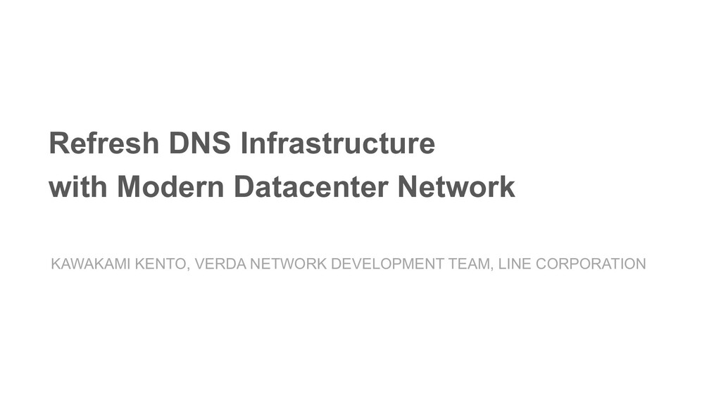 Refresh DNS Infrastructure with Modern Datacent...