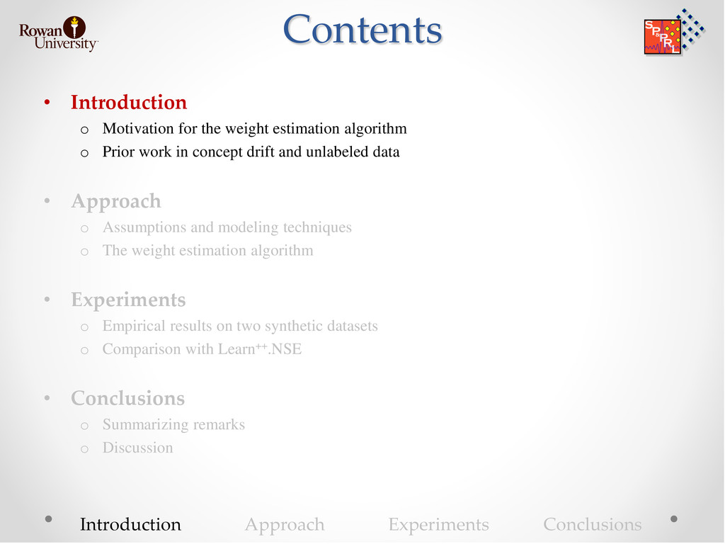 Contents • Introduction o Motivation for the we...