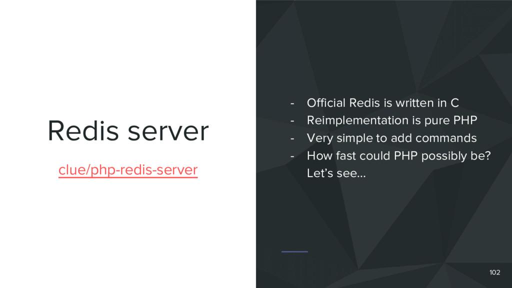 Redis server 102 clue/php-redis-server - Offici...