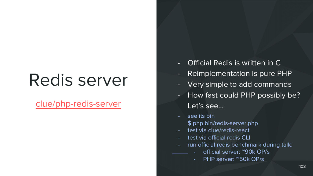 Redis server 103 clue/php-redis-server - Offici...