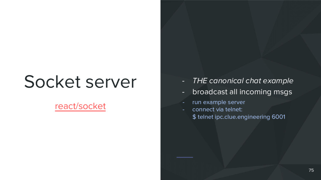 Socket server 75 react/socket - THE canonical c...