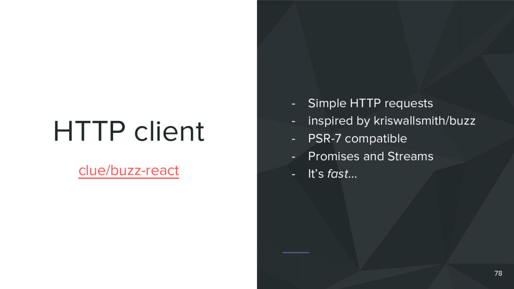 HTTP client 78 clue/buzz-react - Simple HTTP re...