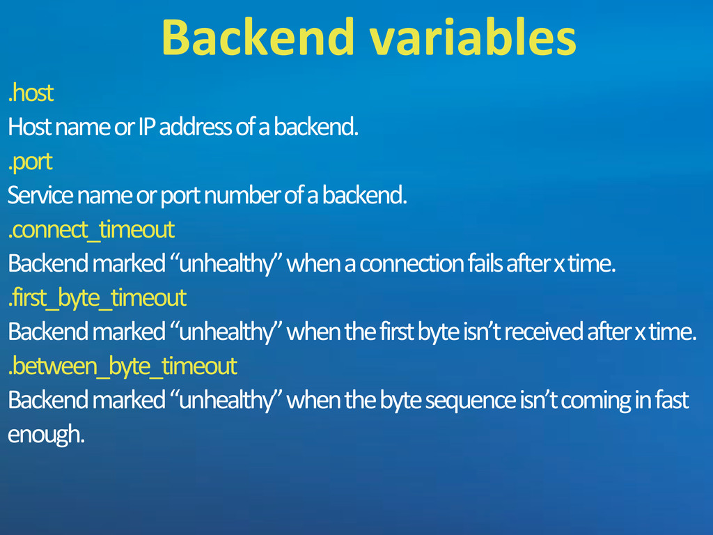 .host Host'name'or'IP'address'of'a'backend. .po...