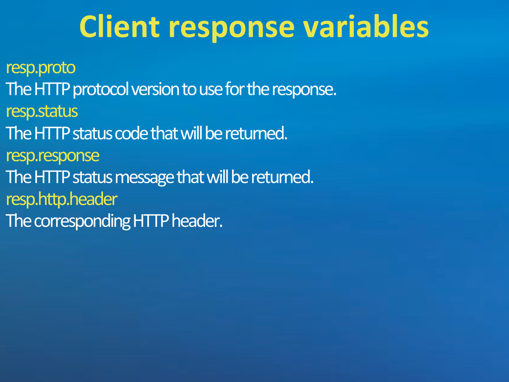 resp.proto The'HTTP'protocol'version'to'use'for...