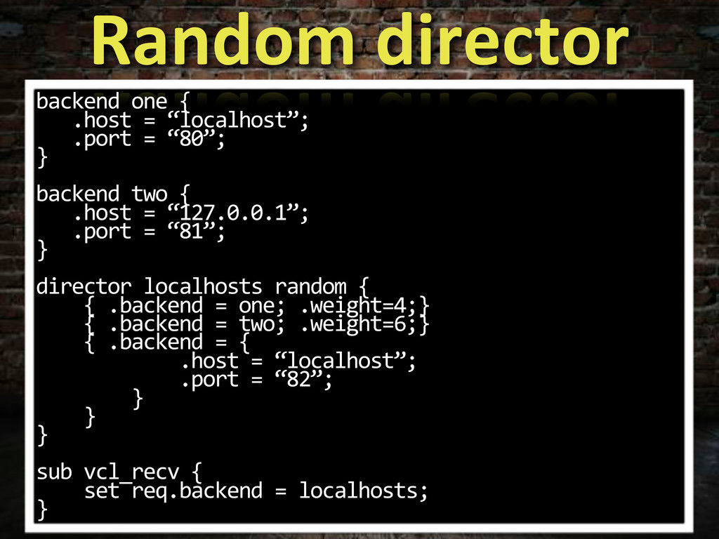 """backend.one.{ ....host.=.""""localhost""""; ....port...."""