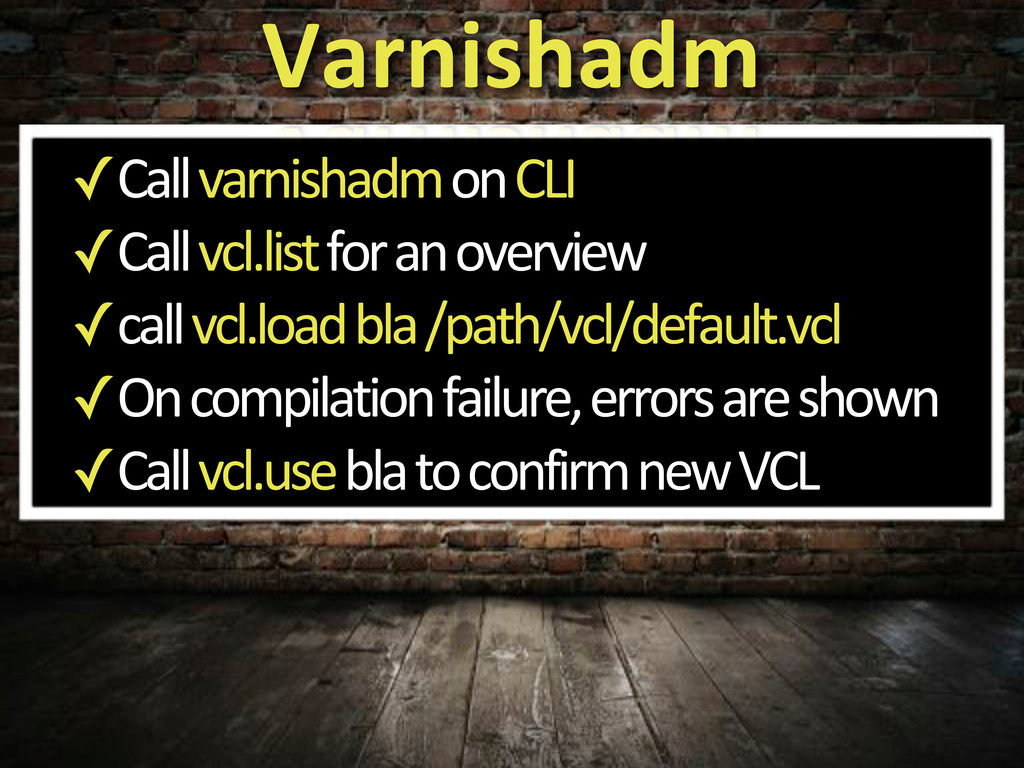 ✓Call'varnishadm'on'CLI ✓Call'vcl.list'for'an'o...