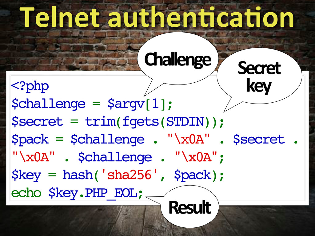 Telnet%authen?ca?on <?php $challenge = $argv[1]...