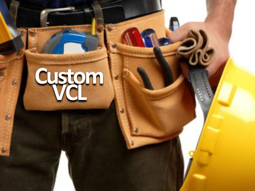 Custom# VCL