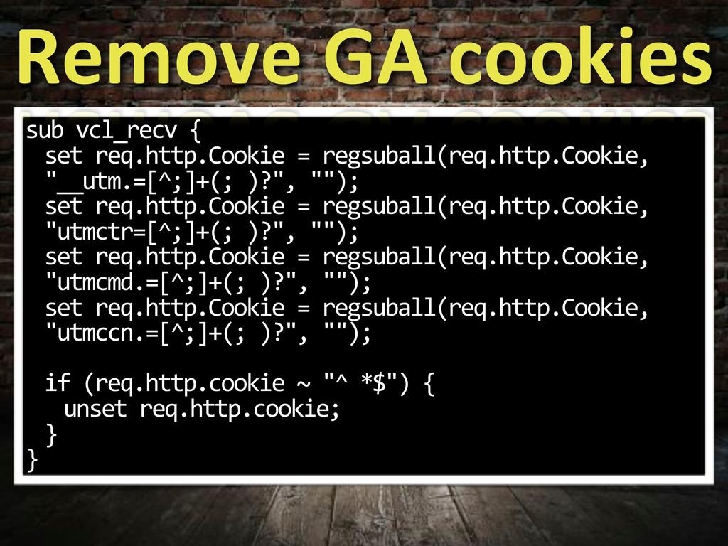 sub$vcl_recv${ set$req.http.Cookie$=$regsuball(...