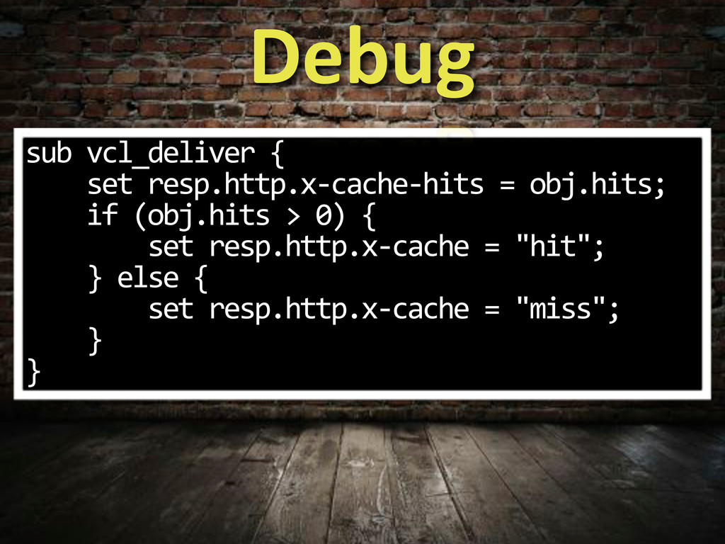 sub$vcl_deliver${ $$$$set$resp.http.xIcacheIhit...