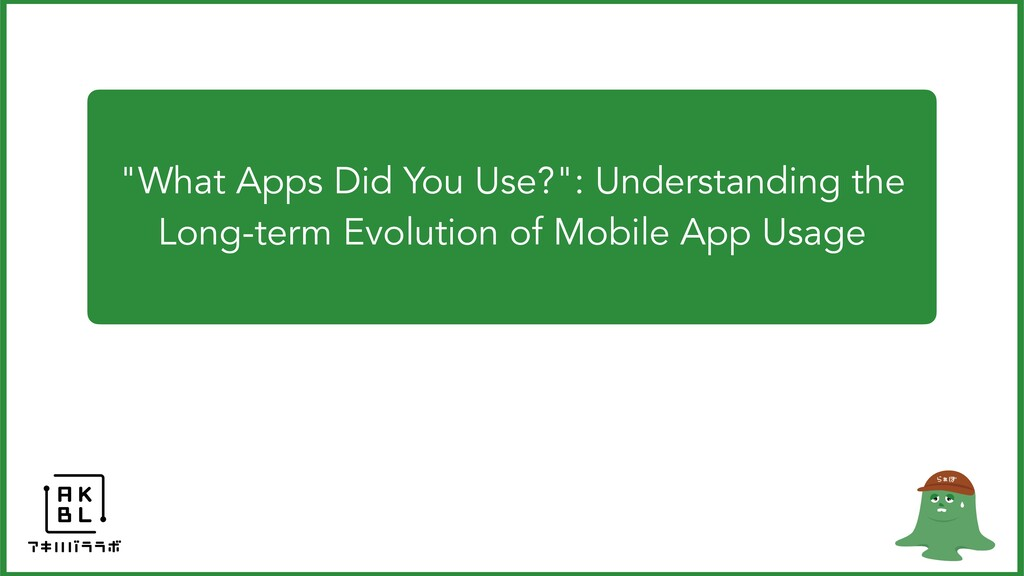 """""""What Apps Did You Use?"""": Understanding the Lon..."""