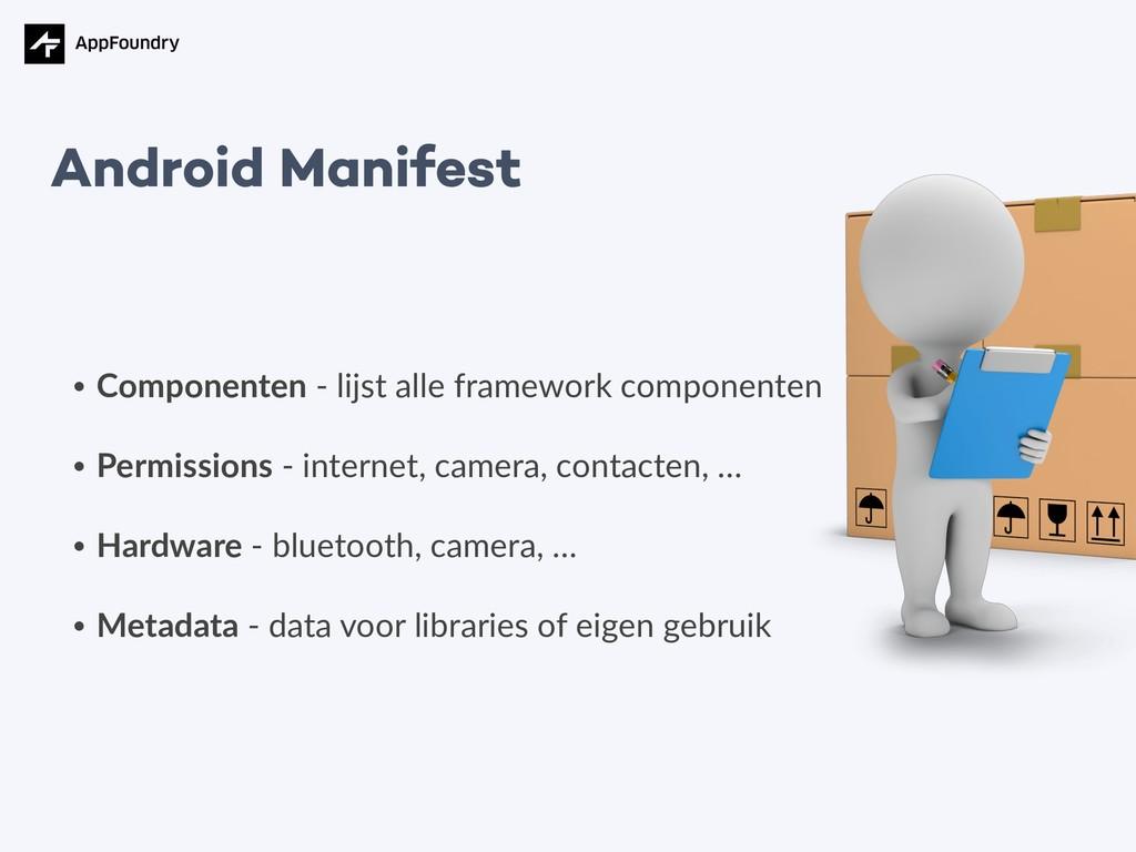 • Componenten - lijst alle framework componente...