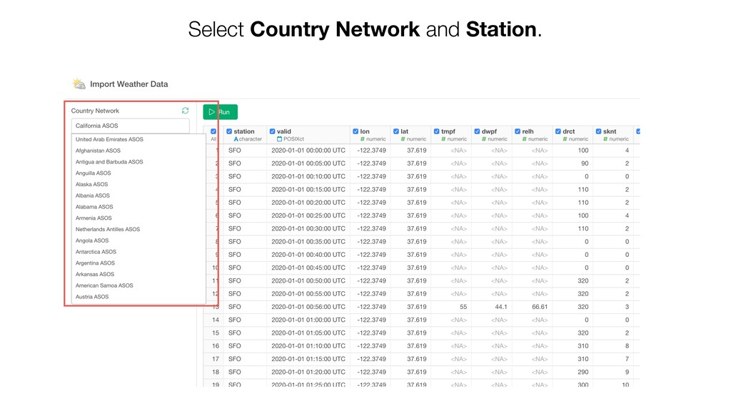 Select Country Network and Station.