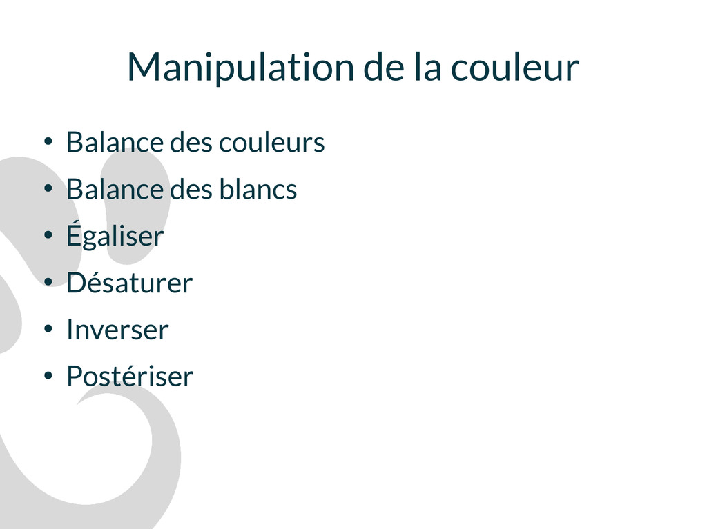 Manipulation de la couleur ● Balance des couleu...