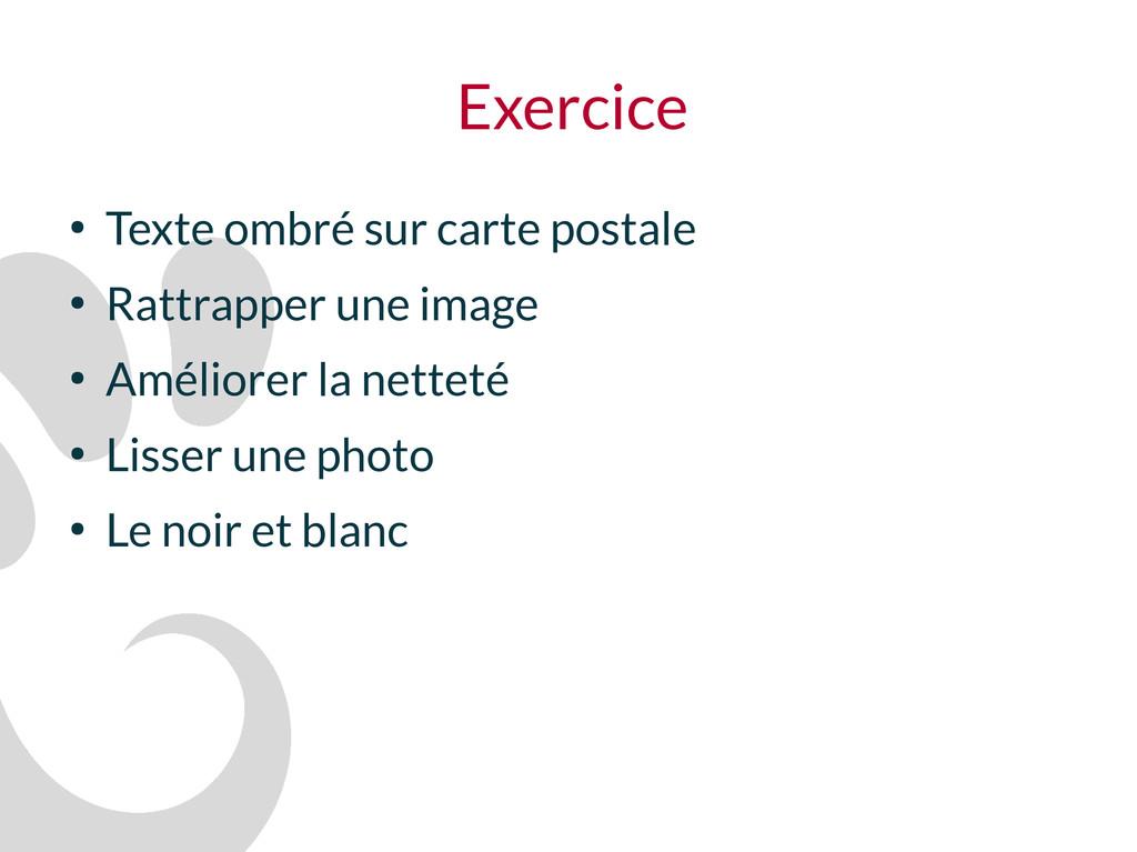 Exercice ● Texte ombré sur carte postale ● Ratt...