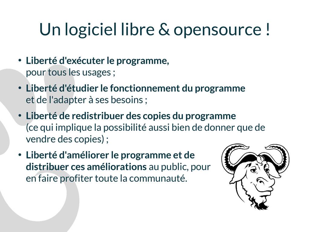 Un logiciel libre & opensource ! ● Liberté d'ex...