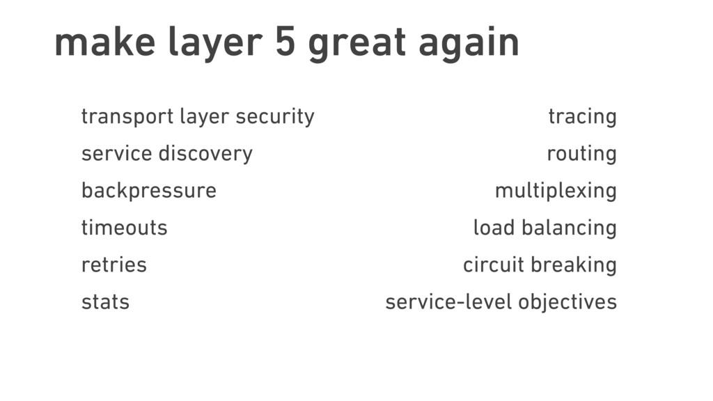 make layer 5 great again transport layer securi...
