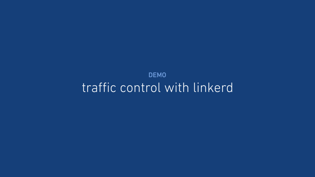 traffic control with linkerd DEMO
