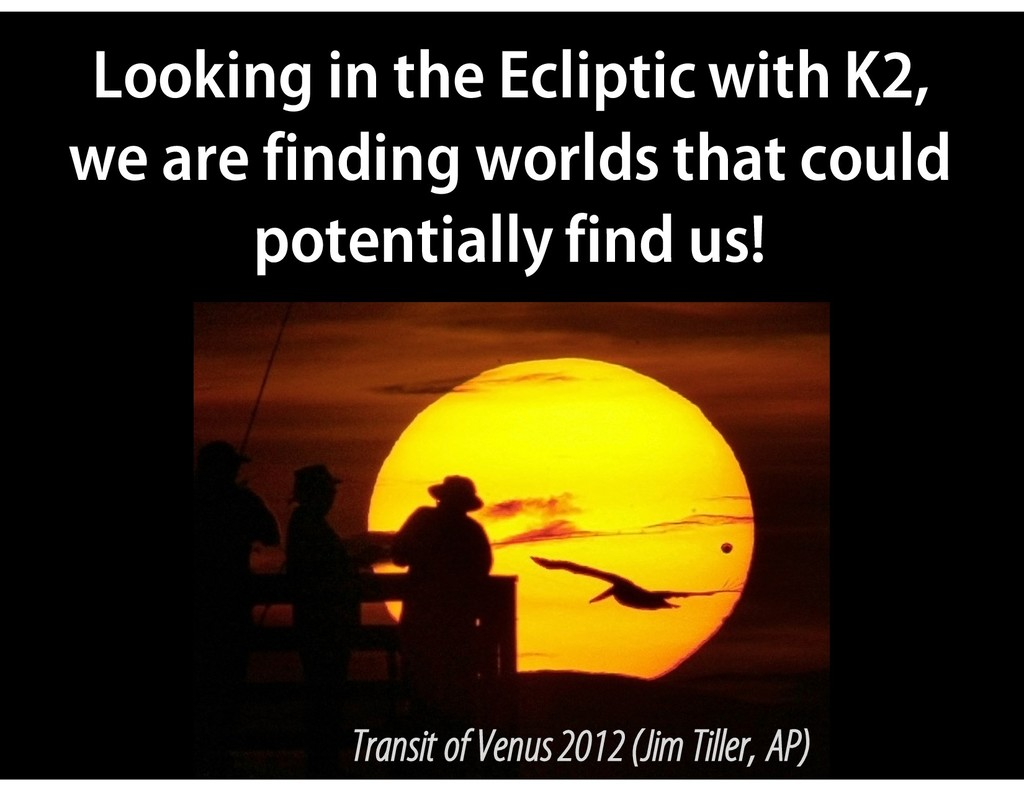 Looking in the Ecliptic with K2, we are finding...