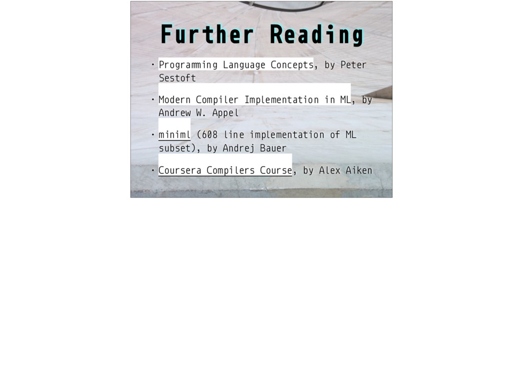 "Further Reading • Progra!""ing Language Concepts..."