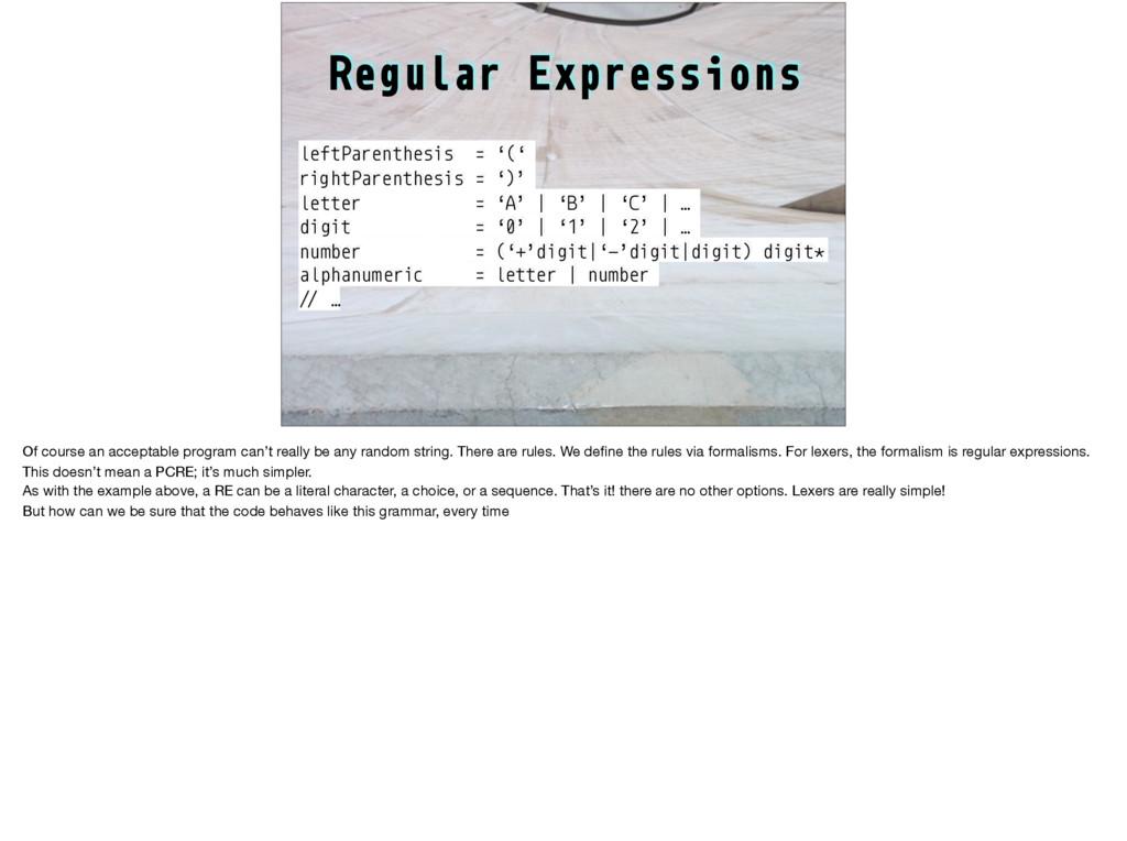 Regular Expressions leftParenthesis = '(' right...