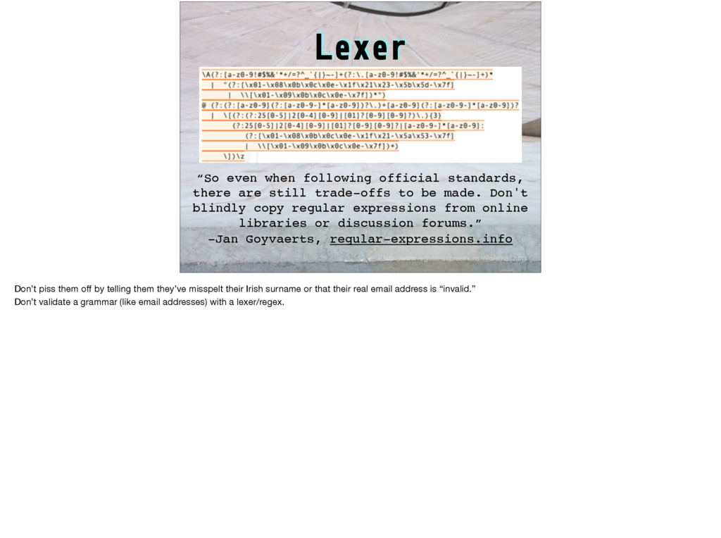 Lexer http://www.regular-expressions.info/email...