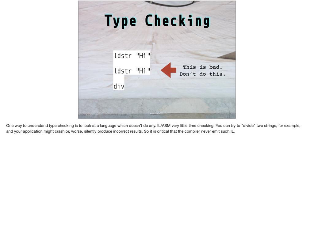 """Type Checking ldstr """"Hi"""" ldstr """"Hi"""" div This is..."""