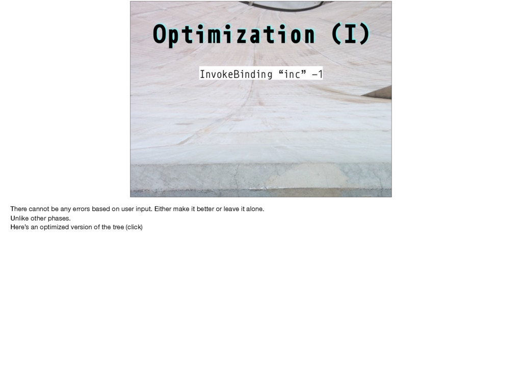 "Optimization (I) InvokeBinding ""inc"" -1 There c..."