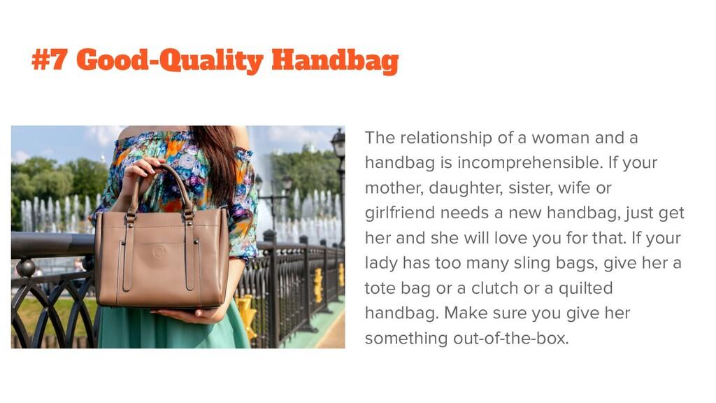 #7 Good-Quality Handbag The relationship of a w...