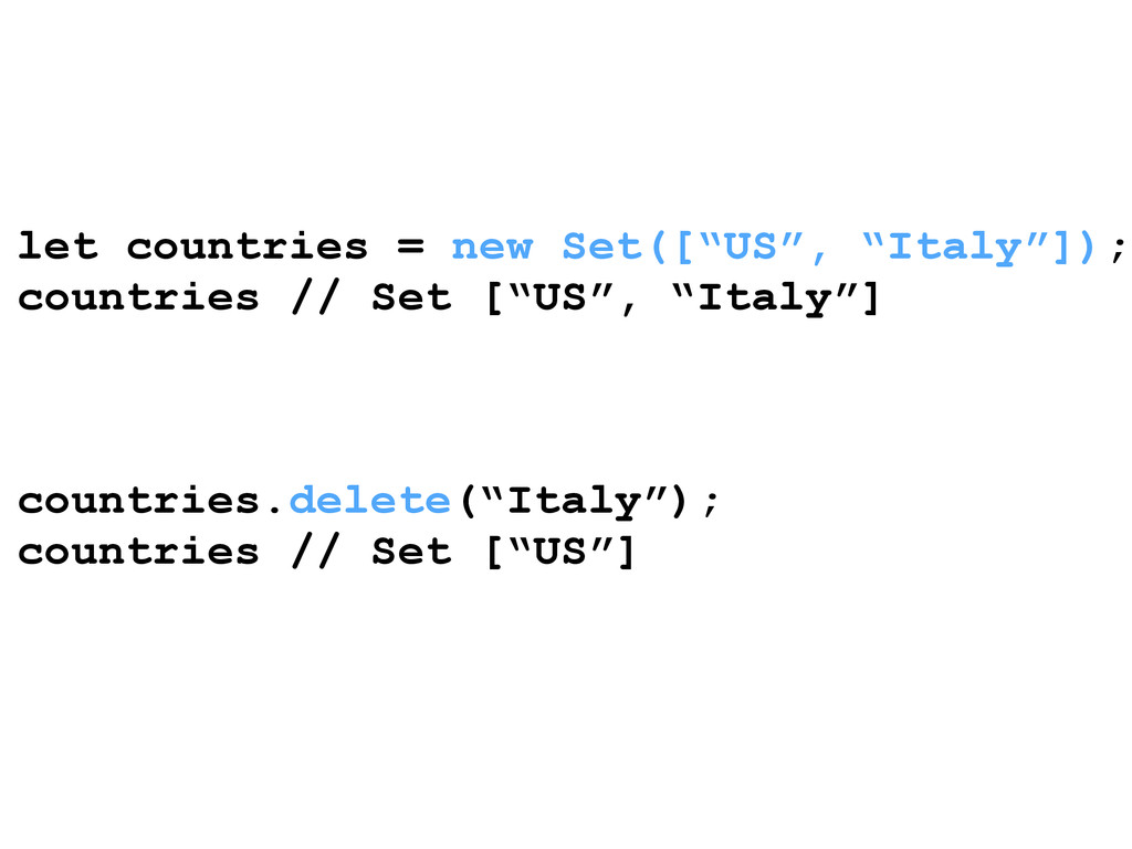 """let countries = new Set([""""US"""", """"Italy""""]); count..."""