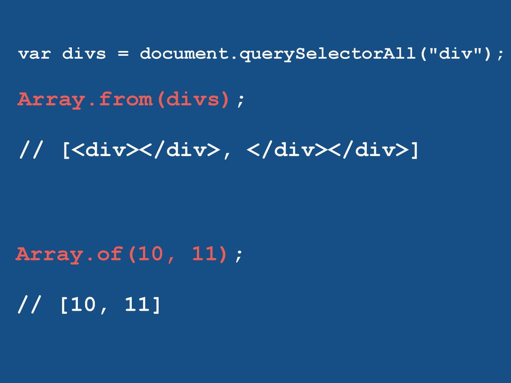 """var divs = document.querySelectorAll(""""div""""); ! ..."""