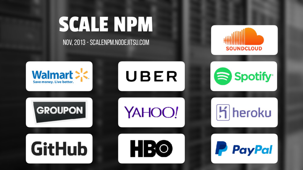 SCALE NPM Nov, 2013 - scalenpm.nodejitsu.com