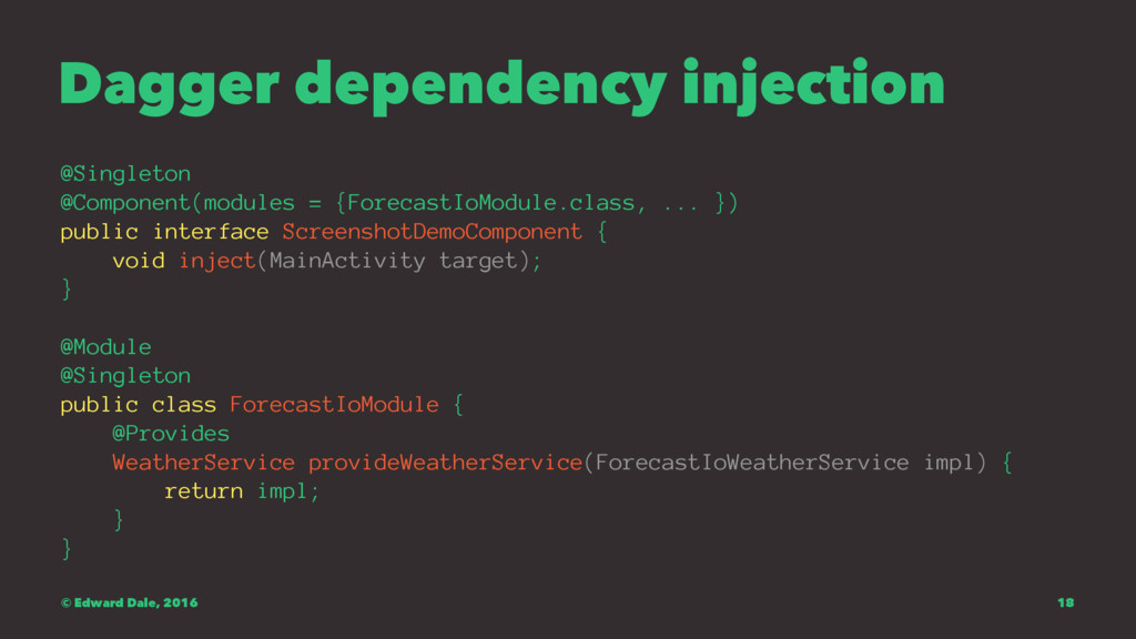 Dagger dependency injection @Singleton @Compone...