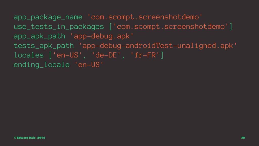 app_package_name 'com.scompt.screenshotdemo' us...