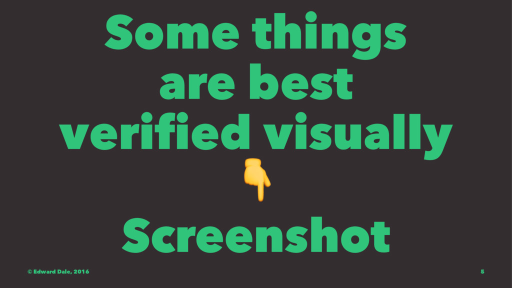 Some things are best verified visually ! Screen...