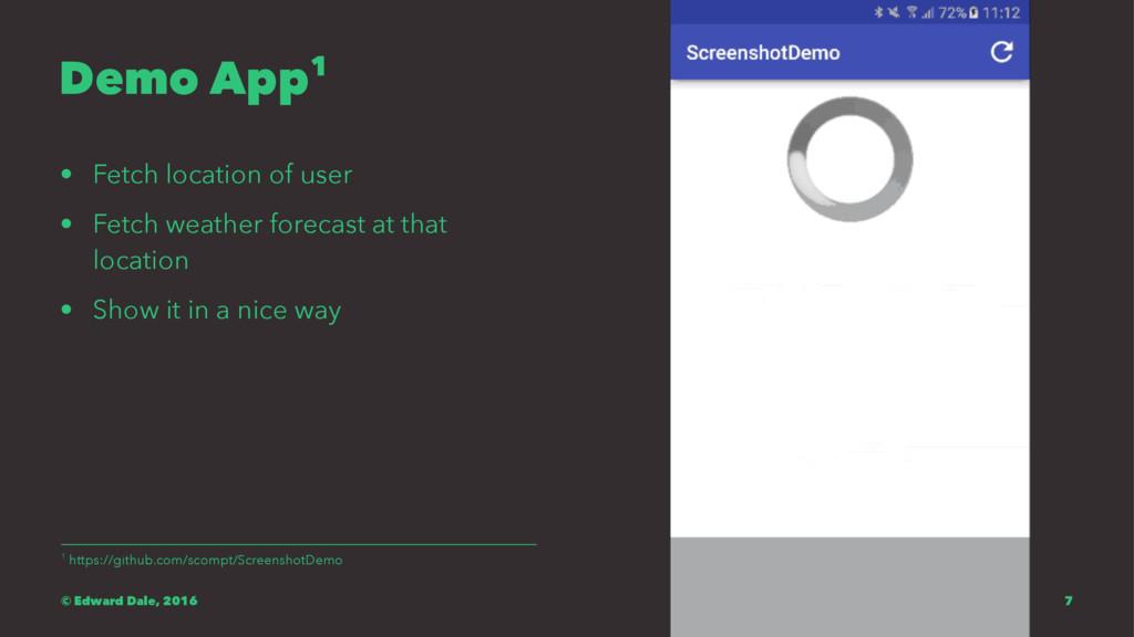 Demo App1 • Fetch location of user • Fetch weat...