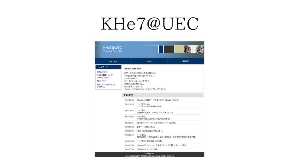 KHe7@UEC