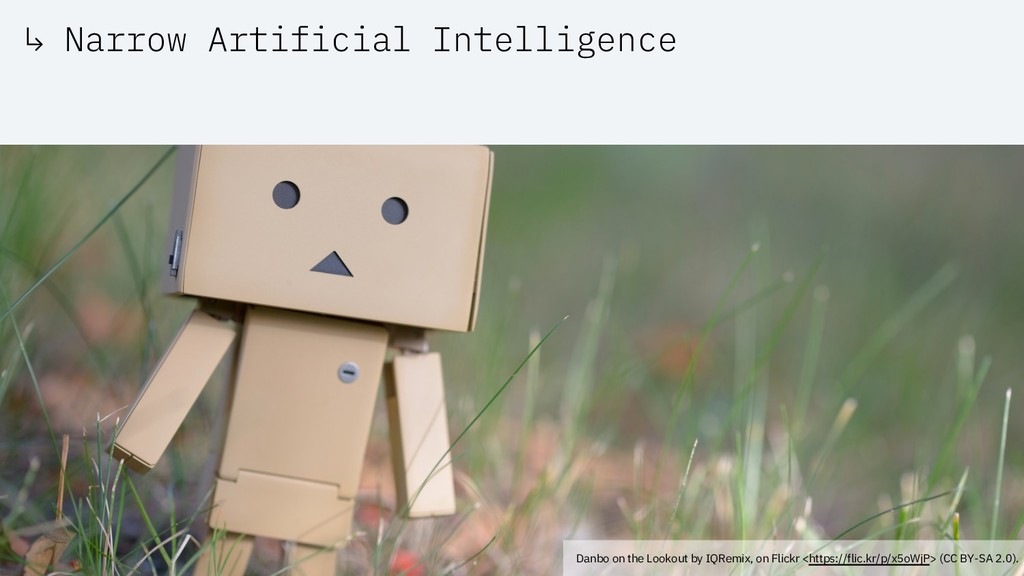 ↳ Narrow Artificial Intelligence Danbo on the L...