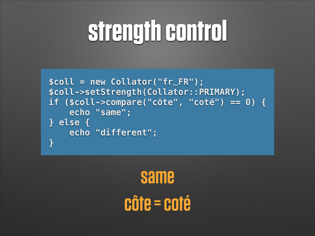 "strength control $coll = new Collator(""fr_FR"");..."