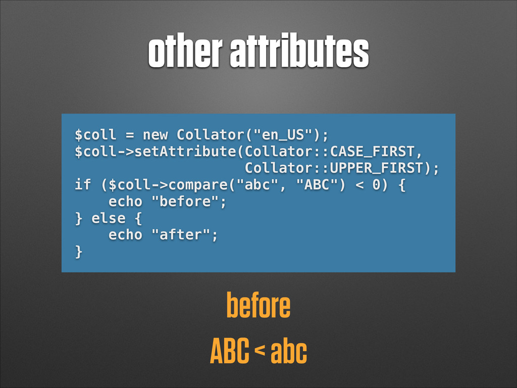 "other attributes $coll = new Collator(""en_US"");..."