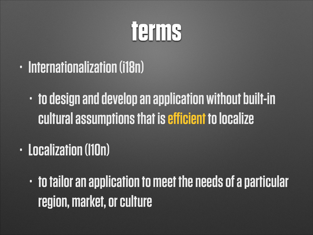 terms • Internationalization (i18n) • to design...