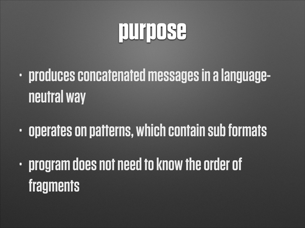 purpose • produces concatenated messages in a l...