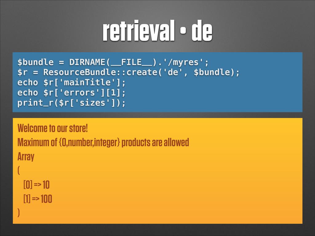 retrieval • de $bundle = DIRNAME(__FILE__).'/my...