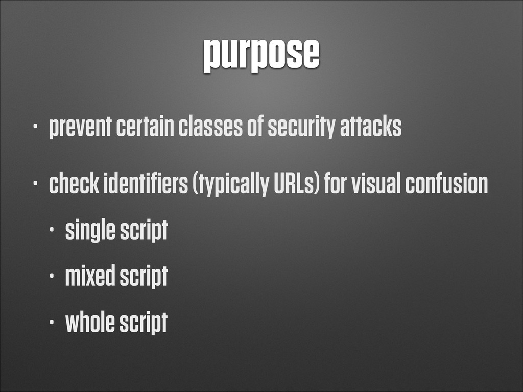 purpose • prevent certain classes of security a...