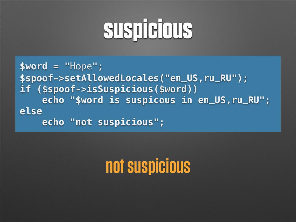 """suspicious $word = """"Норе""""; $spoof->setAllowedLo..."""