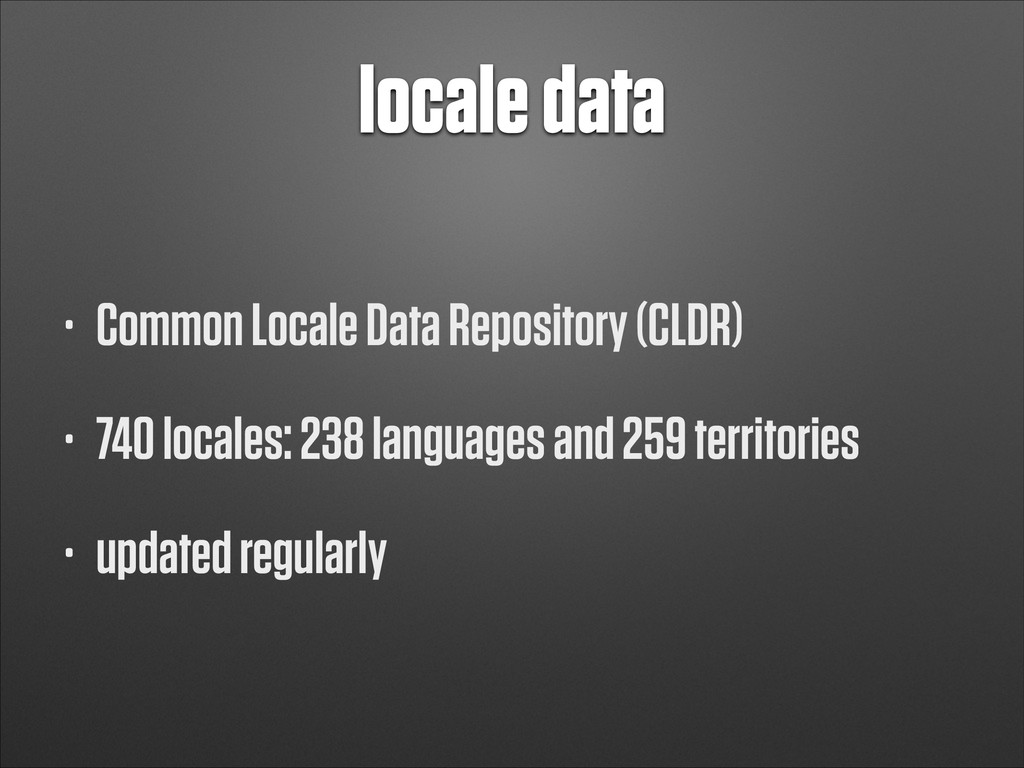 locale data • Common Locale Data Repository (CL...