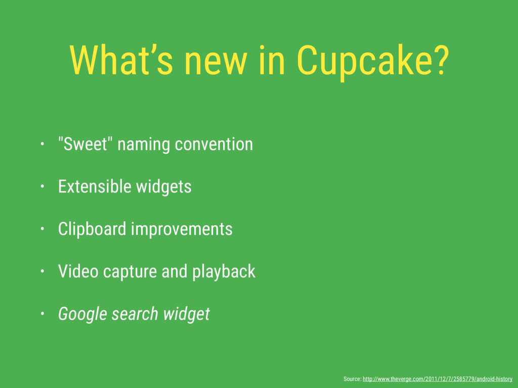 "What's new in Cupcake? • ""Sweet"" naming convent..."