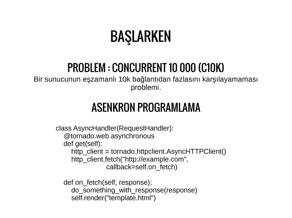 BAŞLARKEN PROBLEM : CONCURRENT 10 000 (C10K) Bi...