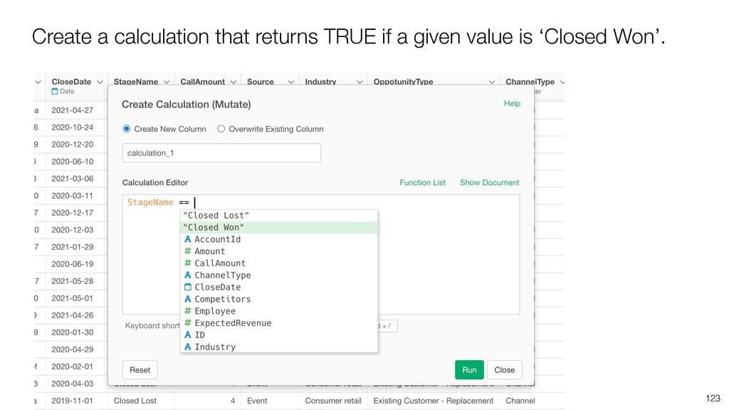 Create a calculation that returns TRUE if a giv...