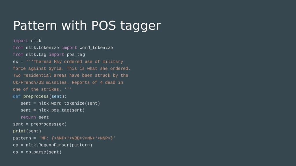 Pattern with POS tagger import nltk from nltk.t...